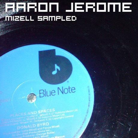 Aaron jerome Mizell Sampled.jpg