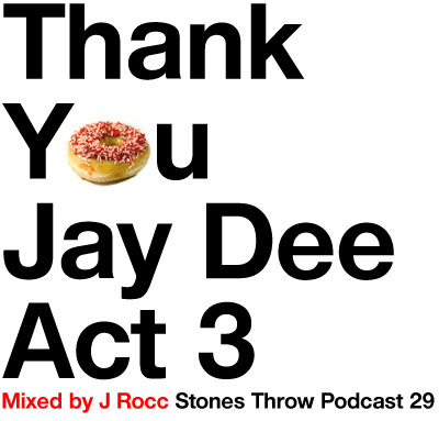 thank you jay dee act 3.jpg